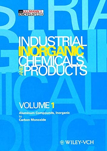 Ullmann'S Encyclopedia Of Industrial Ino Rganic Chemicals And Products, Industrial Ino Rganic ...