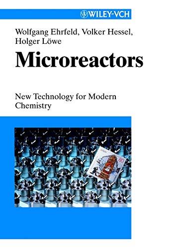Microreactors: Wolfgang Ehrfeld