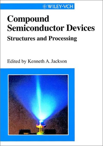 9783527295968: Compound Semiconductor Devices: Structures and Processing