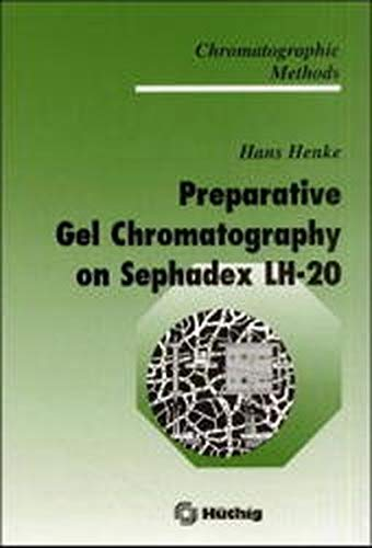 9783527297061: Preparative Gel Chromatography on Sephadex LH-20