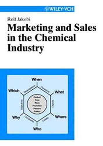 International Marketing and Sales in the Chemical Industry: Jakobi, Rolf, Jakobi, Ralf
