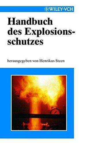 Handbuch DES Explosionsschutzes: Henrikus Steen