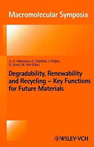 Degradability, Renewability, and Recycling : Key Functions