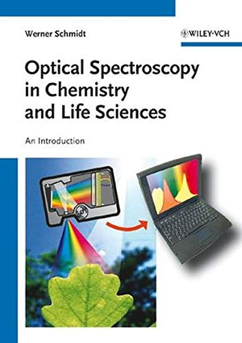 9783527299119: Optical Spectroscopy in Chemistry and Life Sciences: An Introduction