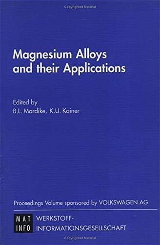 9783527299362: Magnesium Alloys and Their Applications