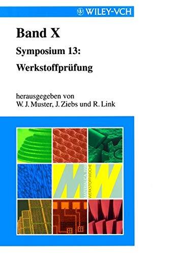 9783527299478: Werkstoffwoche '98, Band X: Symposium 13: Werkstoffprufung (DGM Werkstoffwoche) (German Edition)