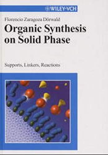 9783527299508: Organic Synthesis on Solid Phase Supports Linkers Reactions