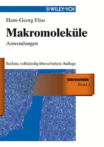 9783527299621: Makromoleküle: Band 3: Industrielle Polymere und Synthesen (ELIAS Makromolekule) (German Edition)