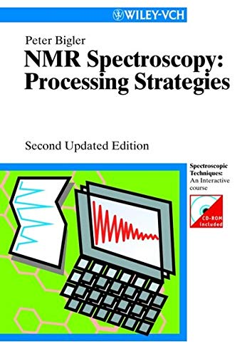9783527299904: NMR Spectroscopy: Processing Strategies (With CD-ROM)