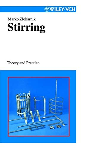 9783527299966: Stirring: Theory and Practice
