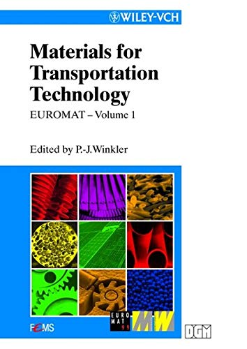 EUROMAT 99, Materials for Transportation Technology: Winkler, Peter J.