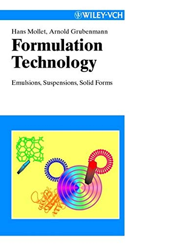 9783527302017: Formulation Technology: Emulsions, Suspensions, Solid Forms