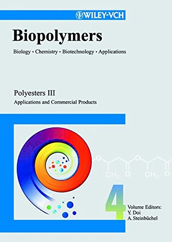 Polyesters Iii: Applications And Commercial Products (Biopolymers, Vol. 4): Doi