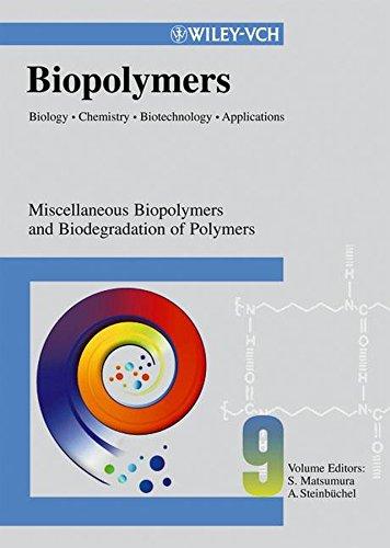 Biopolymers 9: Alexander Steinbüchel