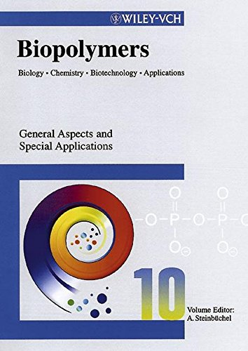 Biopolymers: General Aspects and Special Applications v. 10 (Hardback)