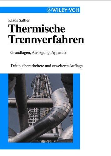 Thermische Trennverfahren: Klaus Sattler