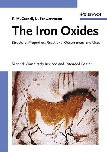 9783527302741: The Iron Oxides: Structure, Properties, Reactions, Occurrences and Uses