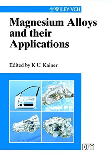 9783527302826: Magnesium Alloys and Their Applications