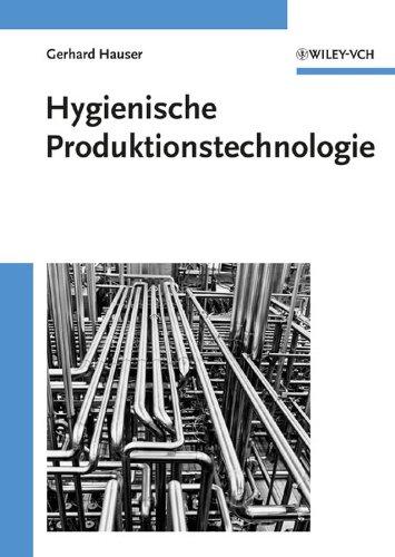 Hygienische produktionstechnologie: Gerhard Hauser