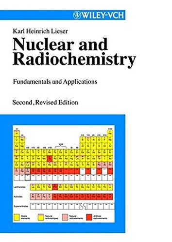 9783527303175: Nuclear and Radiochemistry: Fundamentals and Applications