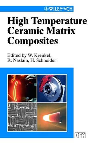9783527303205: High Temperature Ceramic Matrix Composites