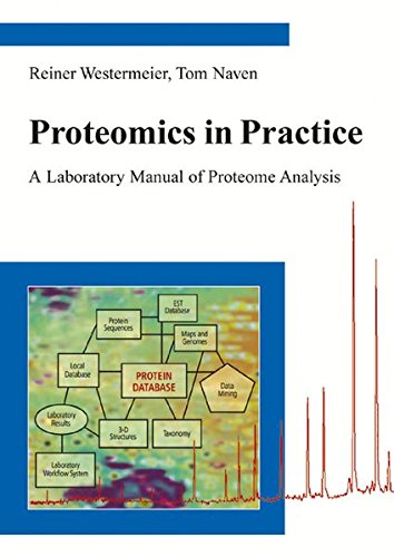 9783527303540: Proteomics in Practice: A Laboratory Manual of Proteome Analysis