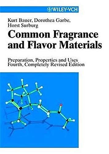 9783527303649: Common Fragrance and Flavor Materials: Preparation, Properties and Uses