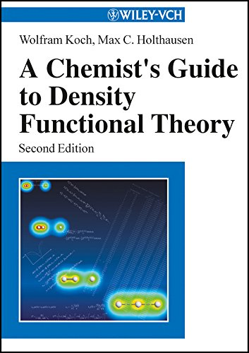 9783527303724: A Chemist's Guide to Density Functional Theory 2e