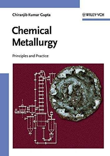 9783527303762: Chemical Metallurgy: Principles and Practice