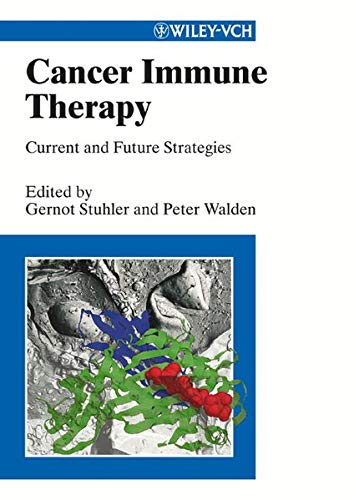 9783527304417: Cancer Immune Therapy: Current and Future Strategies