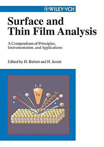 9783527304585: Surface and Thin Film Analysis: A Compendium of Principles, Instrumentation and Applications