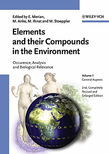 Elements and Their Compounds in the Environment - Occurrence, Analysis and Biological Relevance - ...