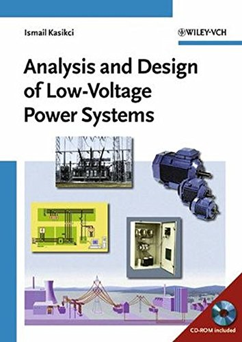 9783527304837: Analysis and Design of Low-Voltage Power Systems: An Engineer's Field Guide