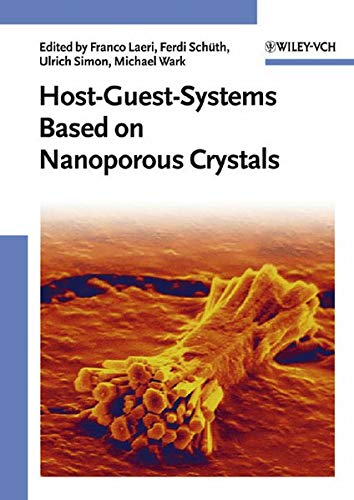 Host-Guest-Systems Based on Nanoporous Crystals: Franco Laeri (Editor),