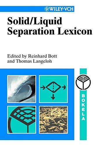 9783527305223: Solid / Liquid Separation Lexicon