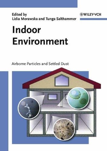 Indoor Environment: Lidia Morawska