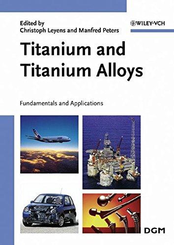 9783527305346: Titanium and Titanium Alloys: Fundamentals and Applications