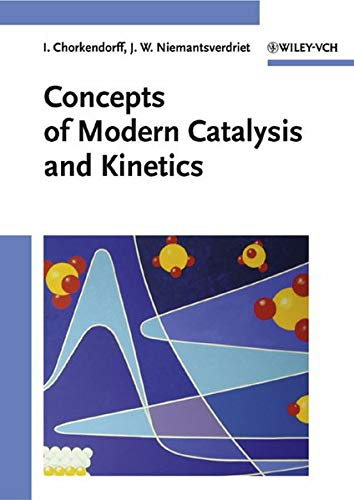 9783527305742: Concepts of Modern Catalysis and Kinetics
