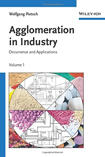 9783527305827: Agglomeration in Industry: Occurence and Applications (Chemistry)