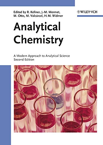 9783527305902: Analytical Chemistry: A Modern Approach to Analytical Science