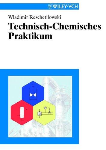 9783527306190: Technisch-Chemisches Praktikum