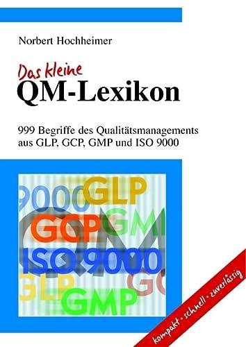 9783527306213: Das Kleine QM-Lexikon: 999 Begriffe Des Qualitatsmanagements Aus GLP, GCP, GMP Und ISO 9000