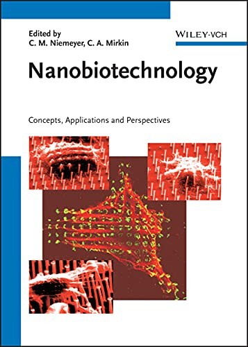 NanoBiotechnology - Concepts, Applications and Perspectives [Hardcover]: MISC