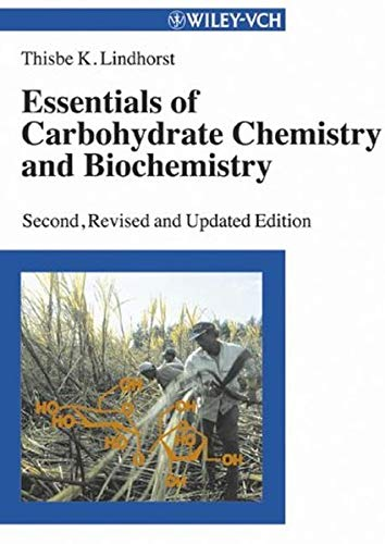 9783527306640: Essentials of Carbohydrate Chemistry and Biochemistry