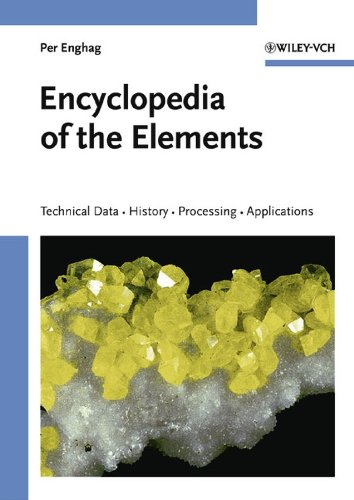 9783527306664: Encyclopedia of the Elements: Technical Data - History - Processing - Applications