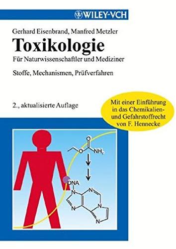 9783527306756: Toxikologie Fur Naturwisseenschaftler Und Mediziner 2a