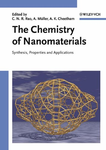 9783527306862: The Chemistry of Nanomaterials: Synthesis, Properties and Applications