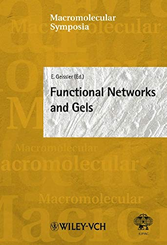 9783527307043: Macromolecular Symposia, No. 200: Functional Networks and Gels