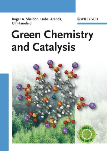 9783527307159: Green Chemistry and Catalysis