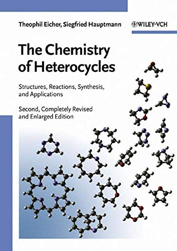 9783527307203: The Chemistry of Heterocycles